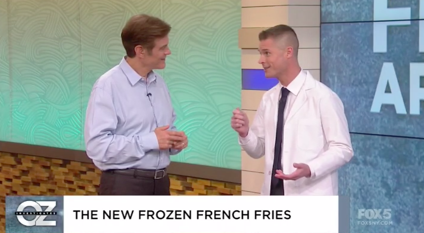 Dr. Oz Show – Frozen French Fries