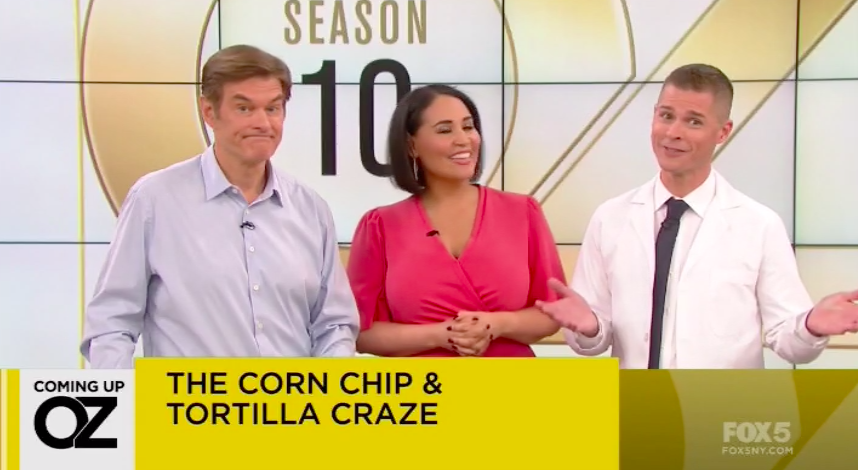 The Corn Chip and Tortilla Craze – Dr. Oz Show